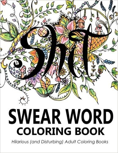 Swear Word Coloring Book PDF Download Ebook FREE EPUB KINDLE View Hide